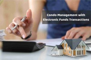 Streamlining Condo Management with Electronic Funds Transactions